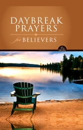 DayBreak Prayers for Believers, eBook ebook by David Carder,Lawrence O. Richards