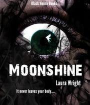 Moonshine ebook by Laura Wright