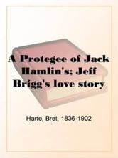 Jeff Briggs's Love Story ebook by Bret Harte