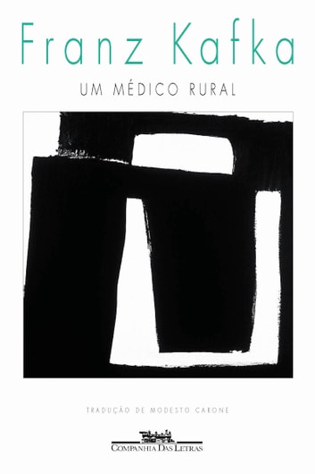 Um médico rural ebook by Franz Kafka