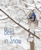 Best in Snow ebook by April Pulley Sayre, April Pulley Sayre