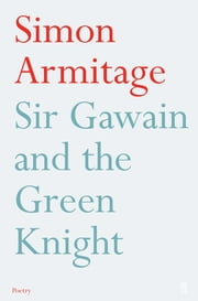 Sir Gawain and the Green Knight - Fixed Format Layout ebook by Simon Armitage