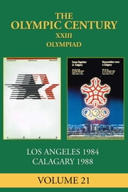 XXIII Olympiad - Los Angeles 1984, Calgary 1988 ebook by Ellen Galford