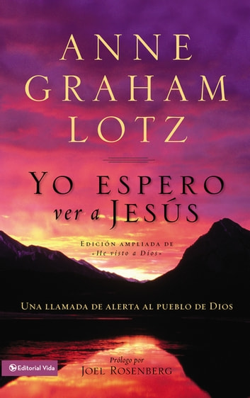 Yo espero ver a Jesús ebook by Anne Graham Lotz