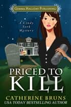 Priced to Kill ebook by Catherine Bruns