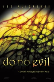 Do No Evil ebook by Les Alldredge