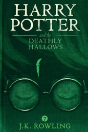 Harry Potter and the Deathly Hallows ebook by Kobo.Web.Store.Products.Fields.ContributorFieldViewModel