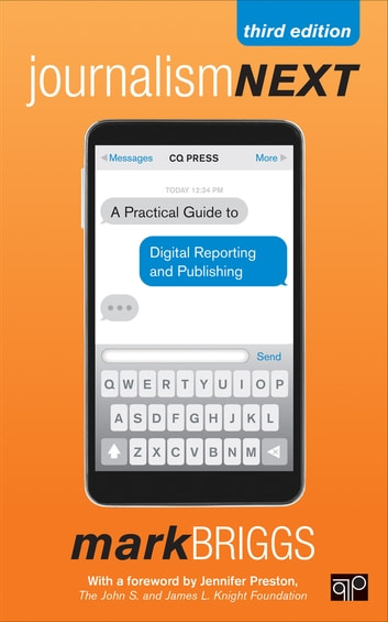 Journalism next ebook by mark e briggs 9781506311036 rakuten kobo journalism next a practical guide to digital reporting and publishing ebook by mark e fandeluxe Choice Image