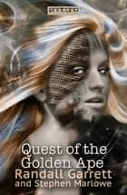 Quest of the Golden Ape ebook by