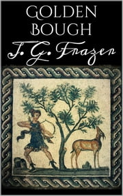 Golden bough ebook by J. G. Frazer