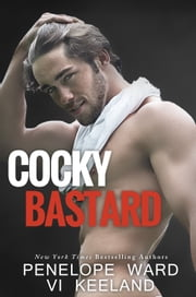 Cocky Bastard ebook by Vi Keeland,Penelope Ward