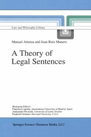 A Theory of Legal Sentences ebook by Manuel Atienza,J. Ruiz Manero