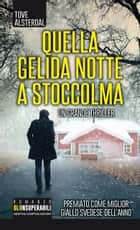 Quella gelida notte a Stoccolma eBook by Tove Alsterdal