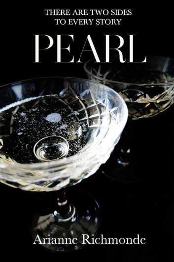 Pearl - The Pearl Series, #4 ebook by Arianne Richmonde