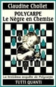 LE NEGRE EN CHEMISE - Tome 3 ebook by Claudine Chollet