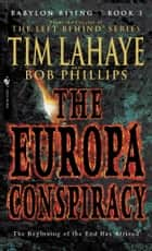 Babylon Rising: The Europa Conspiracy ebook by Tim LaHaye