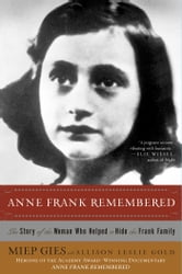 Anne Frank Remembered ebook by Miep Gies