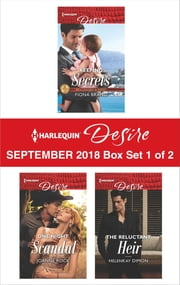 Harlequin Desire September 2018 - Box Set 1 of 2 - Keeping Secrets\One Night Scandal\The Reluctant Heir ebook by Fiona Brand, Joanne Rock, HelenKay Dimon,...