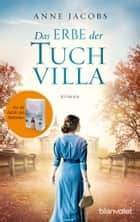 Das Erbe der Tuchvilla - Roman ebook by Anne Jacobs