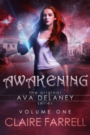 Awakening (Ava Delaney Vol. 1) ebook by Kobo.Web.Store.Products.Fields.ContributorFieldViewModel