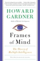 Frames of Mind ebook by Howard Gardner