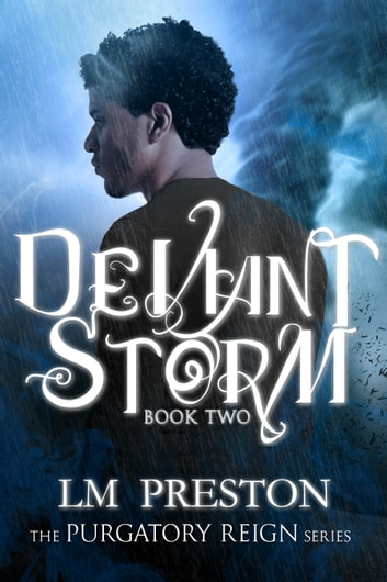 Deviant Storm ebook by LM Preston