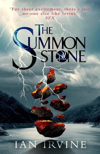 The Summon Stone - The Gates of Good and Evil, Book One (A Three Worlds Novel) ebook by Ian Irvine