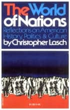 World of Nations ebook by Christopher Lasch