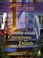 Countdown to Death ebook by Debby Giusti