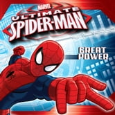 Ultimate Spider-Man: Great Power ebook by Marvel Press,Michael Siglain