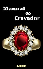 Manual do Cravador ebook by Kobo.Web.Store.Products.Fields.ContributorFieldViewModel