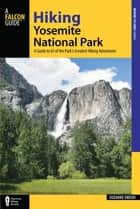 Hiking Yosemite National Park ebook by Suzanne Swedo