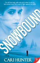 Snowbound ebook by Cari Hunter