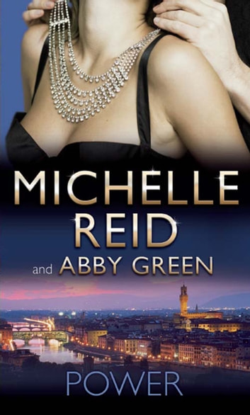 Power: Marchese's Forgotten Bride / Ruthlessly Bedded, Forcibly Wedded (Mills & Boon M&B) 電子書 by Michelle Reid,Abby Green