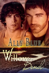 Willow Bend ebook by Ally Blue