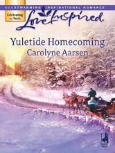 Yuletide Homecoming ebook by Carolyne Aarsen