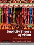 Duplicity Theory of Vision ebook by Bjørn Stabell,Ulf Stabell