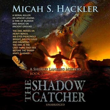 The Shadow Catcher audiobook by Micah S. Hackler
