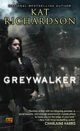 Greywalker ebook by Kat Richardson