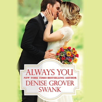 Always You audiobook by Denise Grover Swank