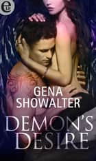 Demon's desire (eLit) eBook by Gena Showalter