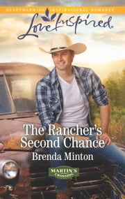 The Rancher's Second Chance - A Wholesome Western Romance ebook by Brenda Minton