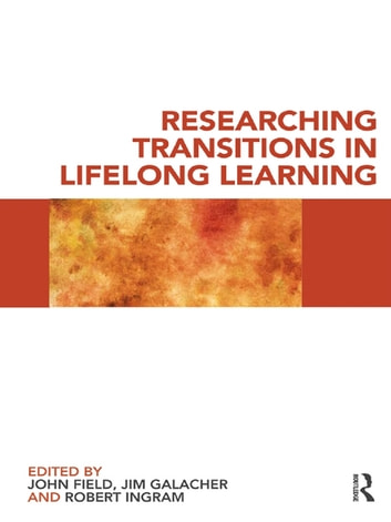 Researching Transitions in Lifelong Learning ebook by