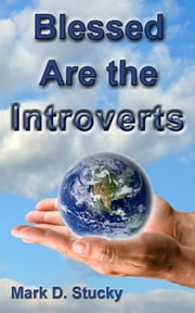 Blessed are the Introverts ebook by Mark Stucky