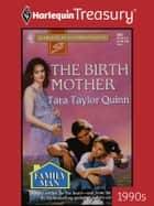 The Birth Mother ebook by Tara Taylor Quinn