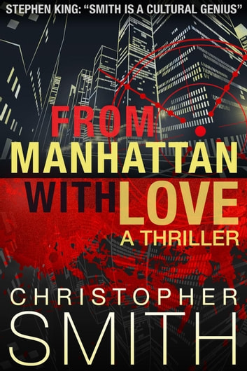 From Manhattan with Love - Fifth Avenue, #3 ebook by Christopher Smith