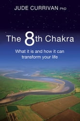 The 8th Chakra ebook by Jude Currivan