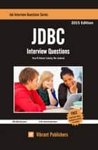 JDBC Interview Questions You'll Most Likely Be Asked ebook by Vibrant Publishers
