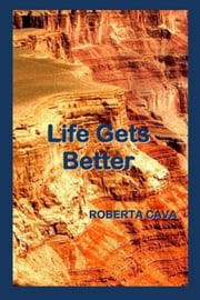 Life Gets Better ebook by Roberta Cava