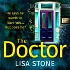 The Doctor audiobook by Lisa Stone